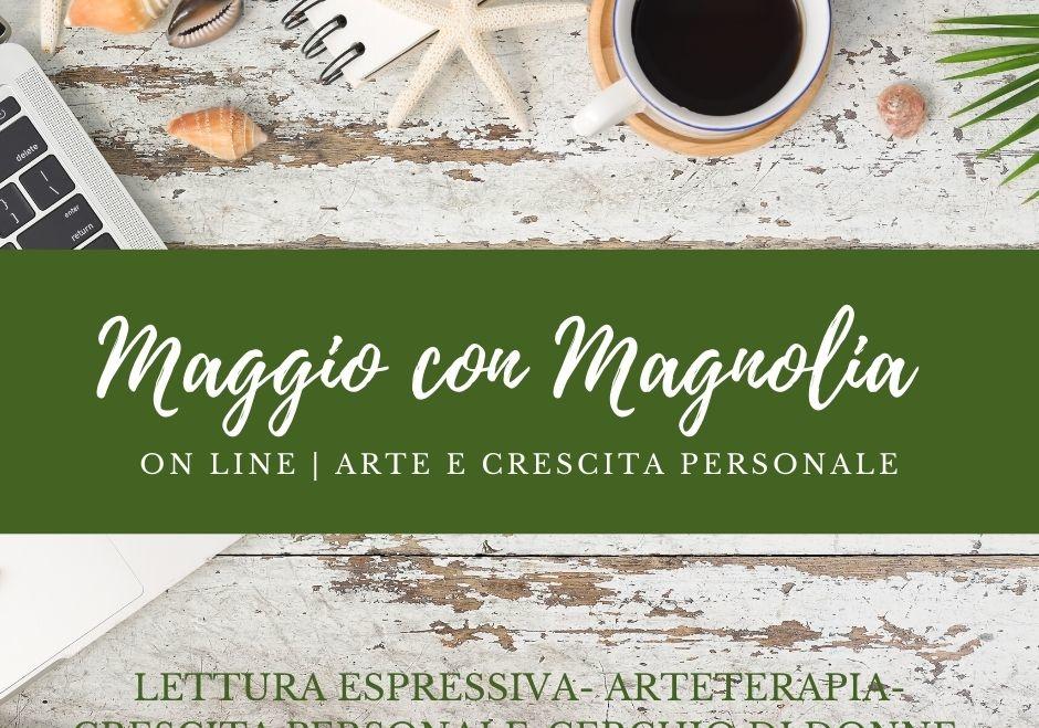 Attività on line con Magnolia e anteprima nuovi corsi di maggio!