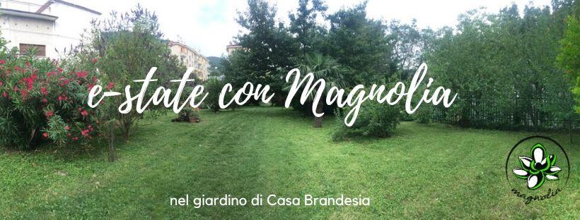 E-state in verde con Magnolia @casa Brandesia